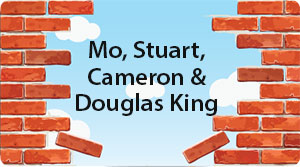 Mo, Stuart, Cameron and Douglas King